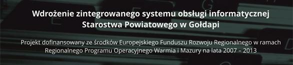Wdrożenie zintegrowanego systemu obsługi informatycznej Starostwa Powiatowego w Gołdapi
