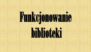Plakat koloru brązowego z czarnym napisem funkcjonowanie biblioteki
