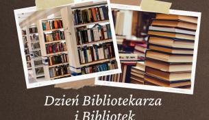 Dzień Bibliotekarza i Bibliotek - 8 maja w tle regały z książkami