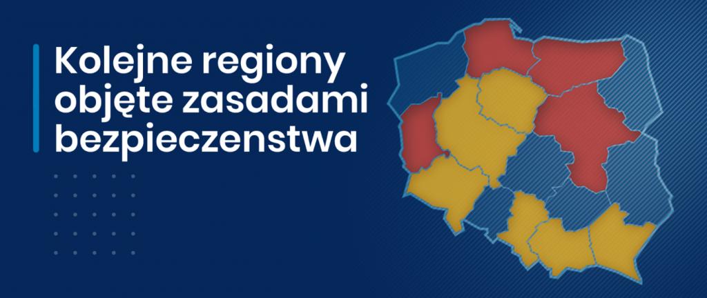 Kolejne regiony objęte zasadami bezpieczeństwa