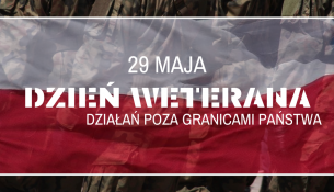 29 maja Dzień Weterana Działań poza Granicami Państwa