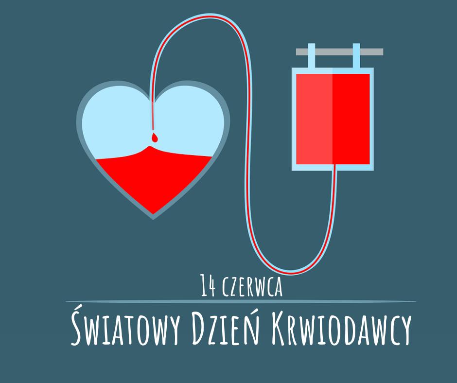 14 czerwca - Światowy Dzień Krwiodawcy