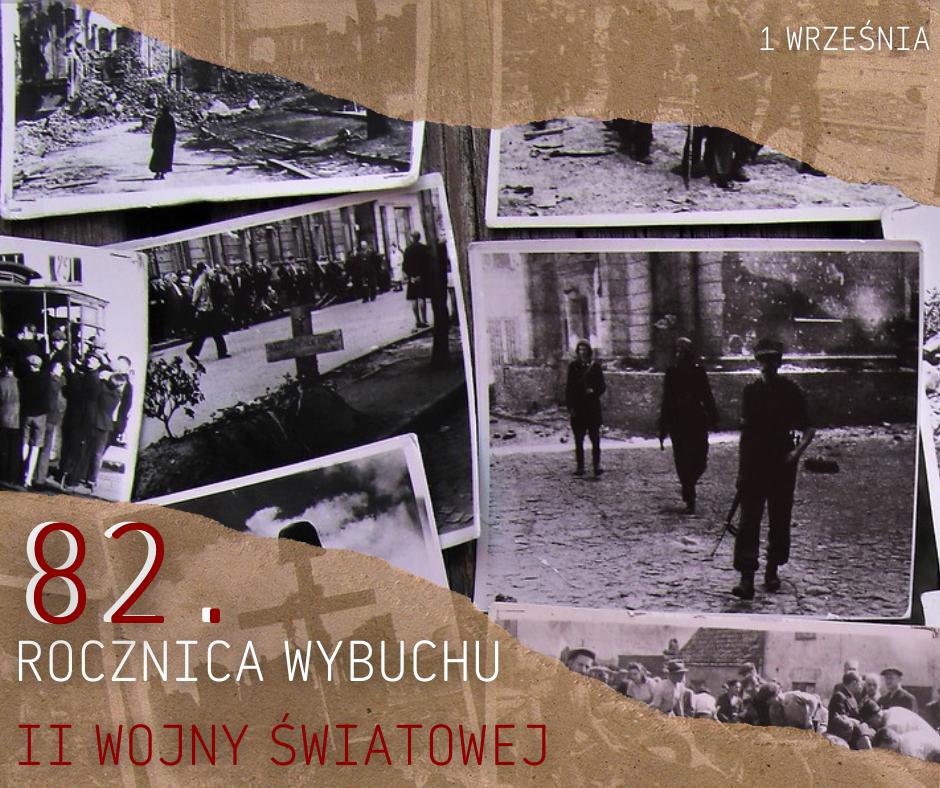 Grafika przedstawiająca stare czarno-białe zdjęcia i napis:  82. rocznica wybuchu II wojny światowej
