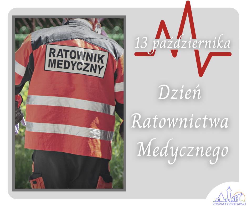 Grafika przedstawiająca stojącego tyłem ratownika medycznego w stroju służbowym, napis: 13 października, Dzień Ratownictwa Medycznego